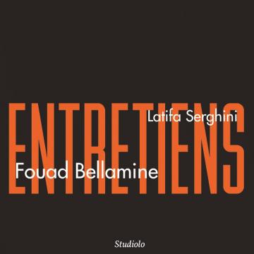 Fouad Bellamine. Entretiens
