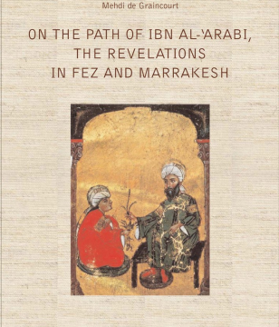 On the Path of Ibn Al 'Arabî