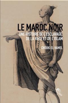 Le Maroc noir: une histoire...