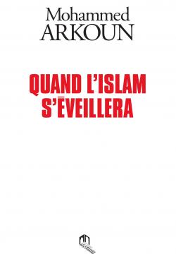 Quand l'Islam s'éveillera