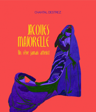 Jacques Majorelle, Un rêve...