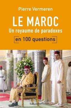 Le Maroc en 100 Questions -...