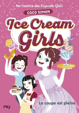 Ice Cream Girls - Tome 4 La...
