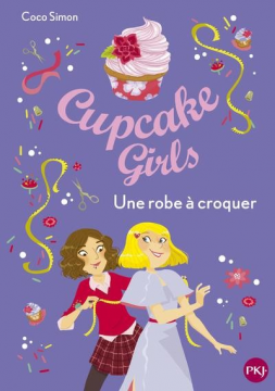 Cupcake Girls - Tome 22 Une...