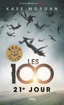 Les 100 - Tome 2 21E Jour -...