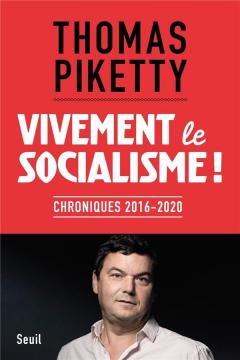 Vivement Le Socialisme !....