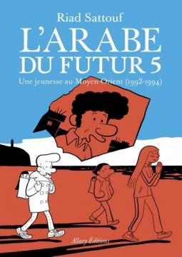 L'arabe Du Futur - Volume 5