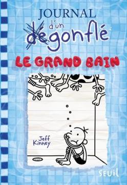 Journal D'un Degonfle, Tome...