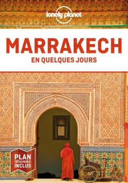 Marrakech en quelques jours...