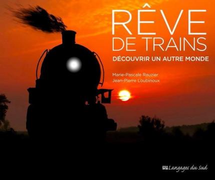Rêve De Trains, Découvrir...