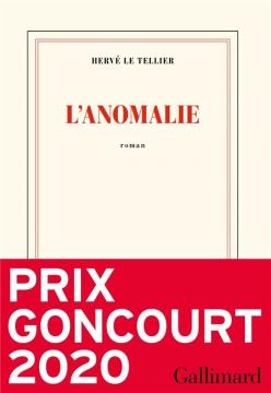 L'anomalie (Prix Goncourt...