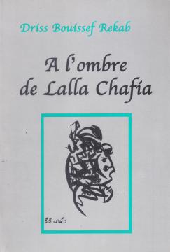 À l'ombre de Lalla Chafia...