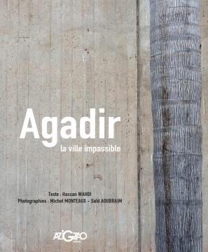 Agadir, la ville impassible