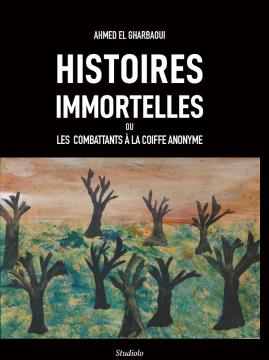 Histoire immortelles, ou...