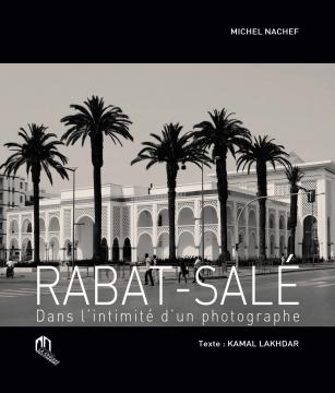 Rabat-Salé, dans l'intimité...