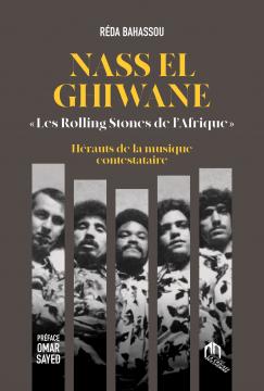 Nass El-Ghiwane, les...