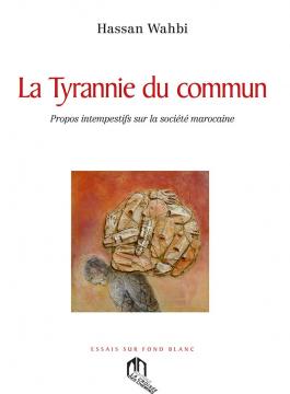 La tyrannie du commun