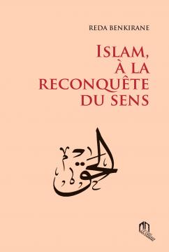 Islam : à la reconquête du...